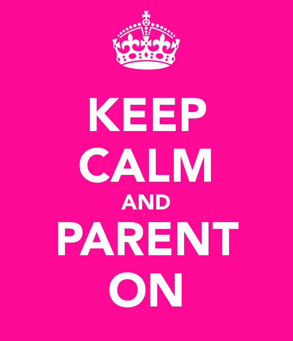 Keep Calm and Parent On sign with crown at the top